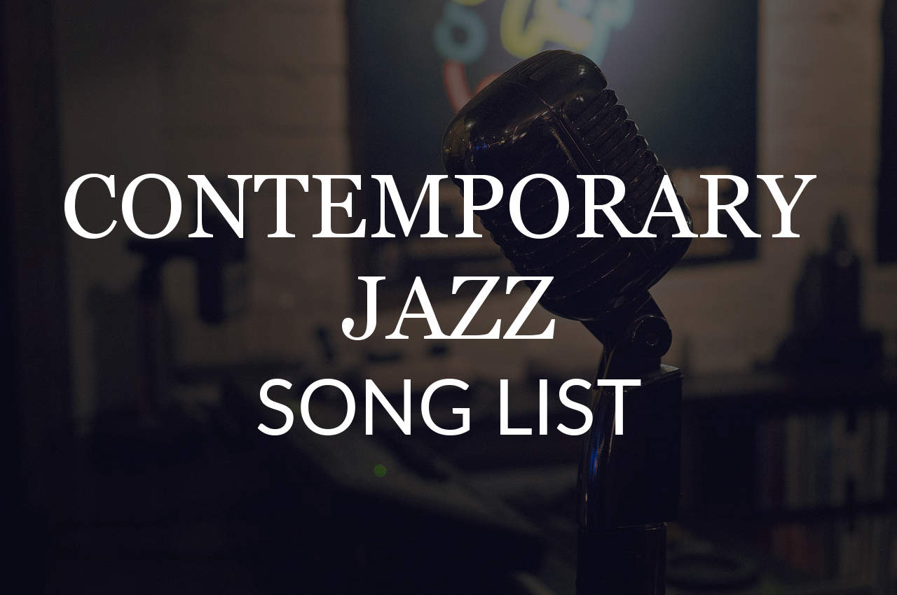 Contemporary Jazz Song List